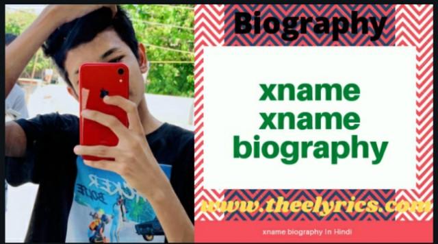 Xname xname biography   Xname biography in Hindi   xname lname biography
