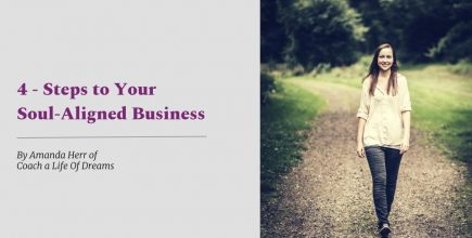 4 Steps to Your Soul-Aligned Business