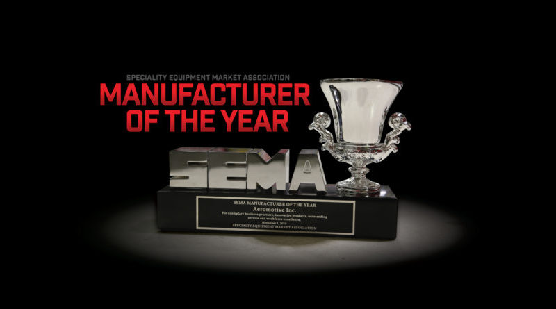 Aeromotive won SEMA Manufacturer of the Year at the 2019 show.