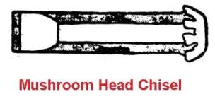Mushroom head chisel