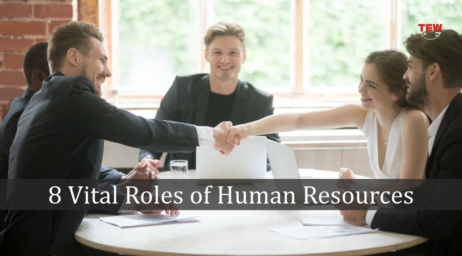 8 Vital Roles of Human Resources