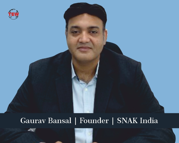Gaurav Bansal Founder SNAK India