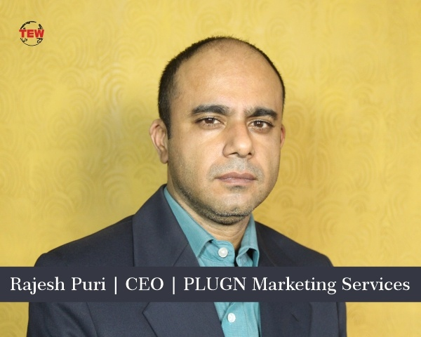 Rajesh Puri, CEO PLUGN Marketing Services