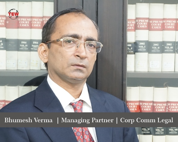 Bhumesh Verma – An End-to-End Legal solutions Provider
