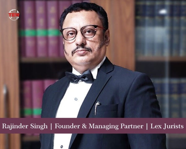 Rajinder Singh- An Eloquent Leader in Legal Practices