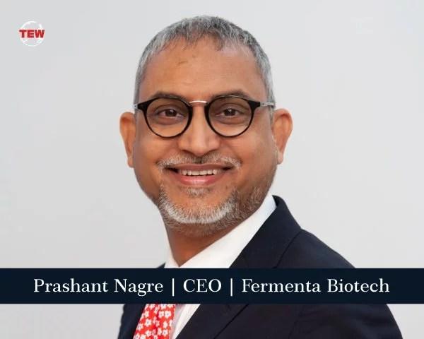 Mr. Prashant Nagre | CEO | Fermenta Biotech Ltd. (FBL)
