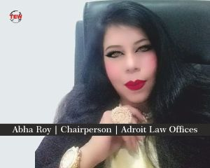 Abha Roy Chairperson Adroit Law Offices