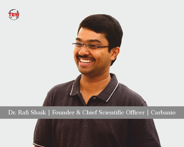 Dr. Rafi Shaik | Founder & Chief Scientific Officer | Carbanio