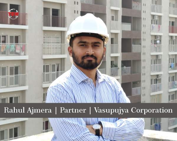 Rahul Ajmera | Partner | Vasupujya Corporation