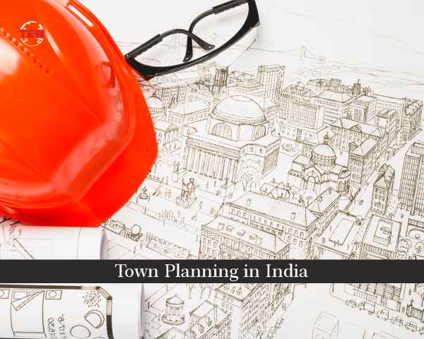 Town Planning in India