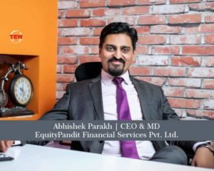Abhishek Parakh CEO & MD - EquityPandit