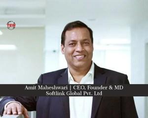 Amit-Maheshwari-CEO, Founder & MD-Softlink Global