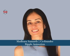Madhura Samarth Co-founder Ripple Animation