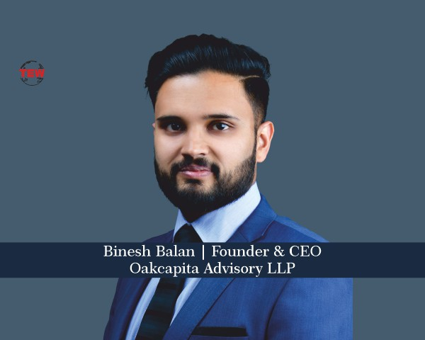 Binesh Balan Founder & CEO- Oakcapita LLP