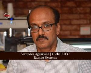 Virender Aggarwal Global CEO Ramco System