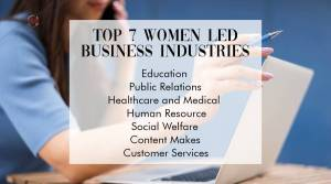 Top 7 Women domnated Industries