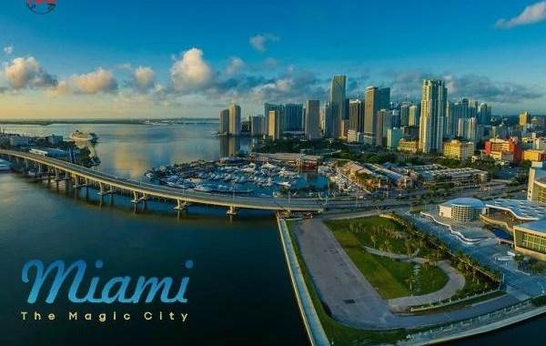 Miami – The Magic City