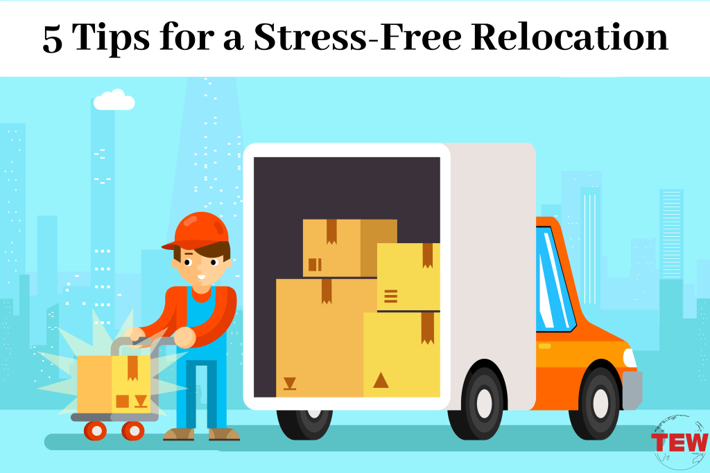 5 Tips for a Stress-Free Relocation