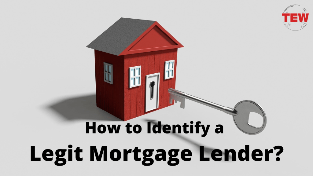 How to Identify a Legit Mortgage Lender?