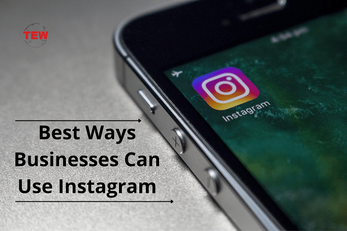 Best Ways Businesses can Use Instagram