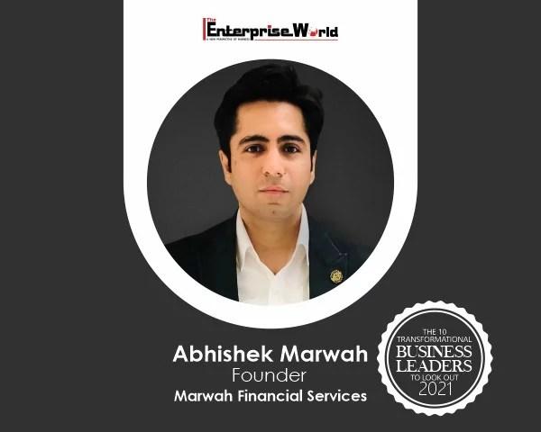 Abhishek Marwah- Marwah Financial Services