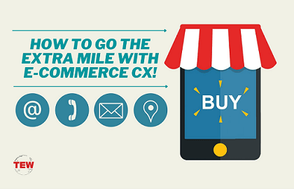How To Go The Extra Mile With E-Commerce CX