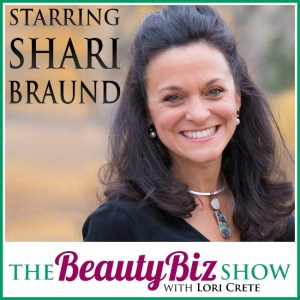 Shari Braund on Beauty Biz Show with Lori Crete