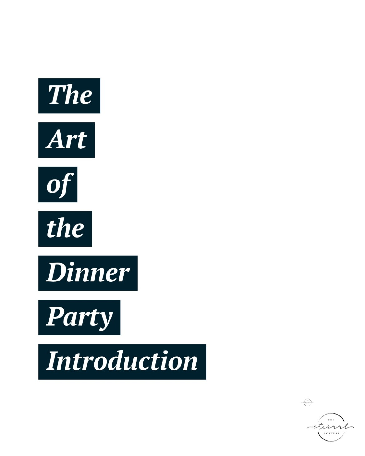 The Art of the Dinner Party Introduction