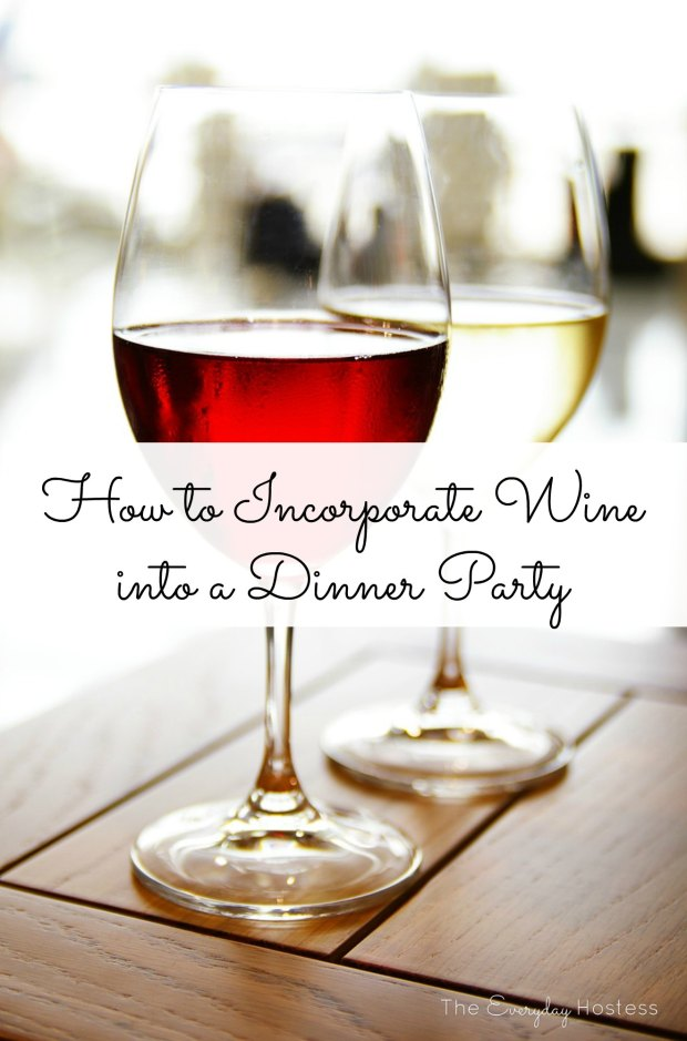 How to Incorporate Wine into a Dinner Party