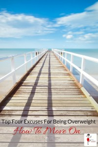 Top Four Excuses For Being Overweight And How To Move On - Pin