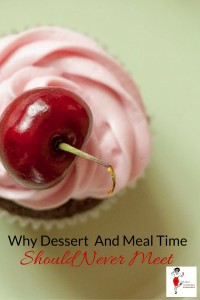Why Dessert And Meal Time Should Never Meet - Pin