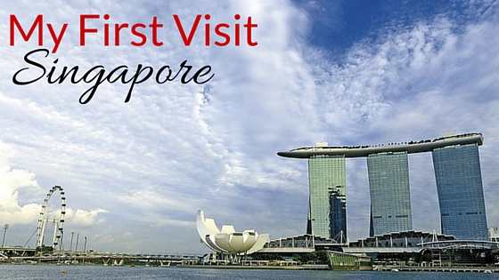 My First Visit To Singapore