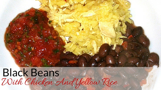 Black Beans With Chicken And Yellow Rice