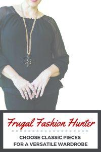 Choose Classic Pieces, Frugal Fashion Hunter