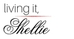 Living It, Shellie