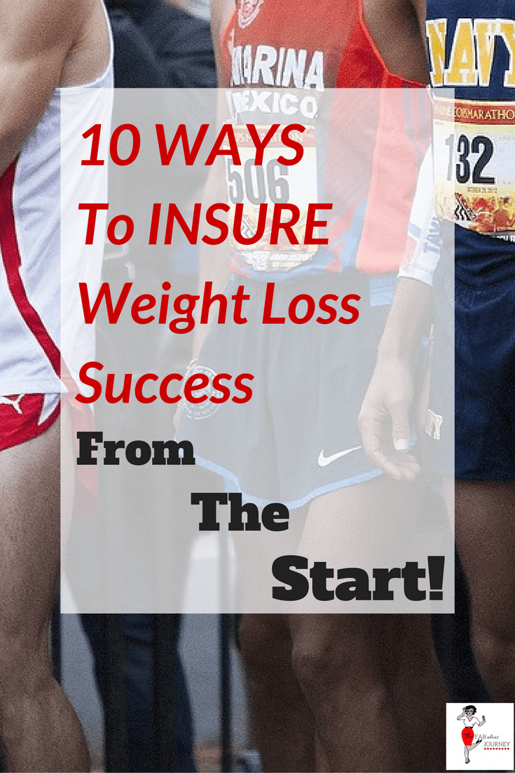 10 ways to insure weight loss success from the start
