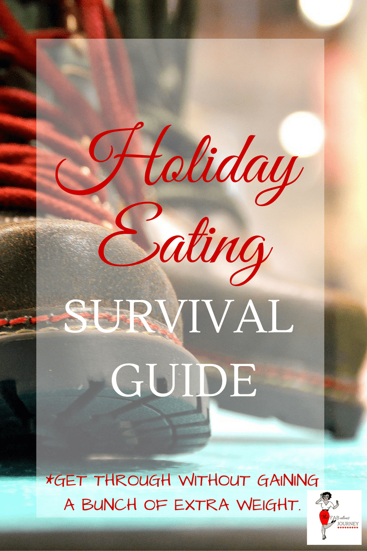 holiday eating survival guide, get through without gaining a bunch of extra weight