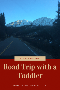 Taking a Toddler on a Road Trip from Texas to Colorado - NEVER again! Find out why!