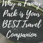 Travel Much? Why A FANNY Pack is your NEW Best Friend! #familytravel #travelmom #travelmum #travel #kidswhotravel #travelwithkids #travelfamily #wanderlust #travelhack #traveltip #traveltips #travelpro