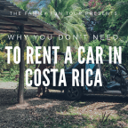 Going to Costa Rica? Should You Rent a Car? Read THIS to find out! #familytravel #travel #travelwithkids #kidswhotravel #familyvacation #familyvacay #familytrip #familytime #jetsetter #jetsetfamily #takethekids #travelpro #wanderlust #travelpro #travelmom #travelmum #travelingfamily #traveltips #travelhack #costarica #internationaltravel