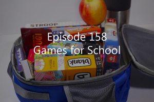 Episode 158: Games for School