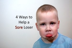 4 Ways to Help a Sore Loser