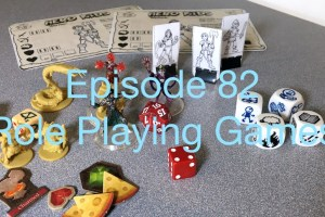 Episode 82 - Role Playing Games