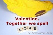 Valentine, together we spell LOVE (Bananagrams)