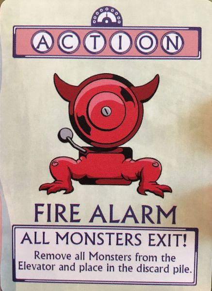Action - Fire Alarm! All Monsters exit.