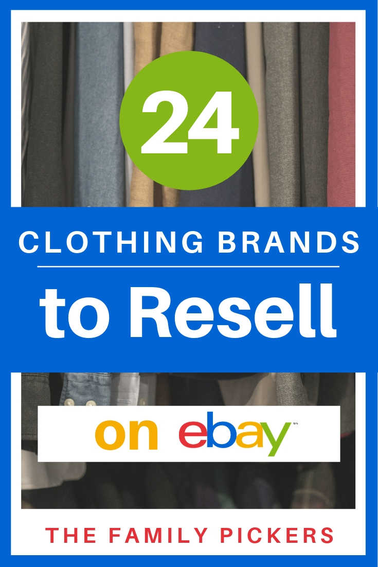 Top 24 Best Clothing Brands To Resell On Ebay You Won T Believe 12 The Family Pickers