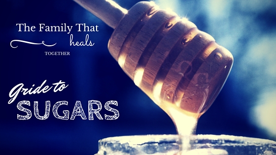 A guide to sugars from the Family That Heals Together. The Good, The Bad and The Ugly: which sweeteners you should be using, and which ones you should kick to the curb!