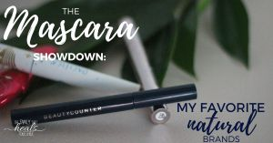 Natural Eye Makeup: The Mascara Showdown | The Family That Heals Together