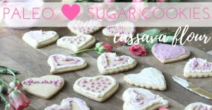 Paleo Sugar Cookies with Cassava Flour | The Family That Heals Together