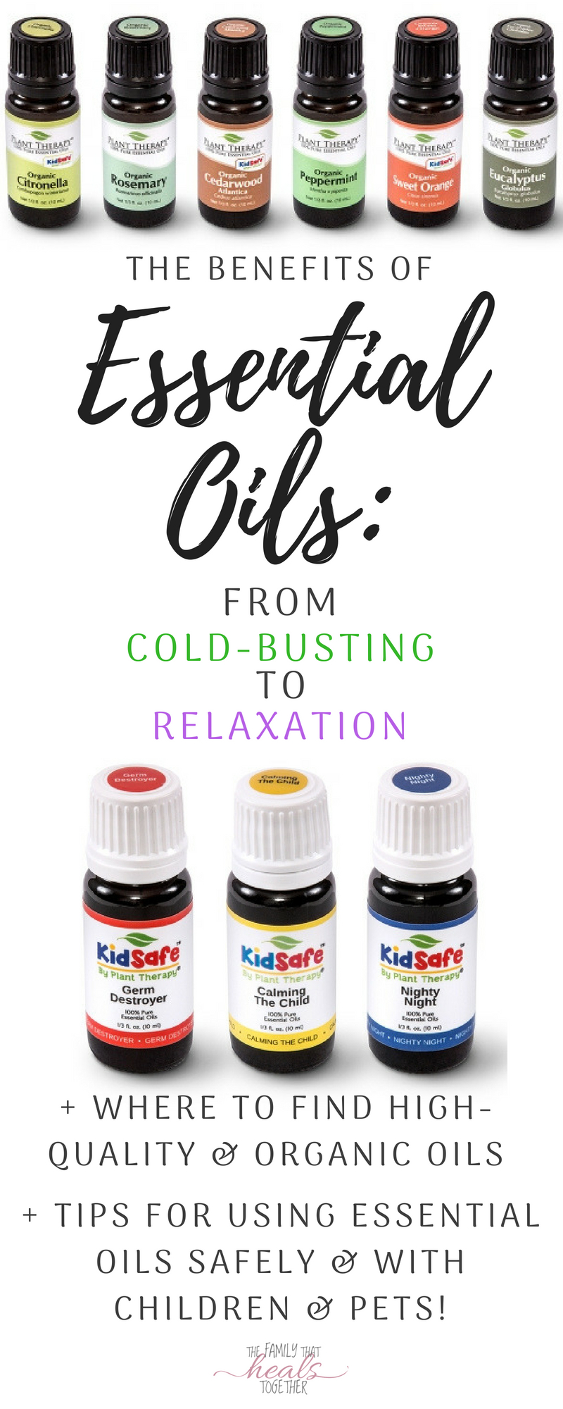 Benefits Of Essential Oils: From Cold Busting To Relaxation   The Family That Heals Together